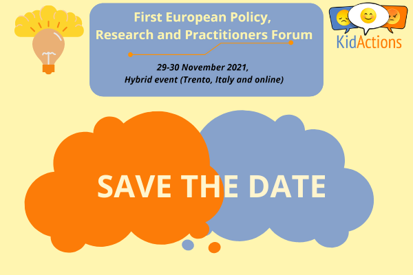KID_ACTIONS European  Policy, Research and Practitioners Forum – Save the date!